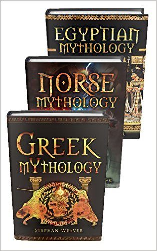 Mythology Trilogy: Greek Mythology - Norse Mythology - Egyptian Mythology (Gods, Myths, Legends, Mythology)